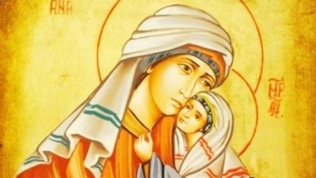 Ziua Sfintei Ana, ocrotitoarea copiilor şi a maternității